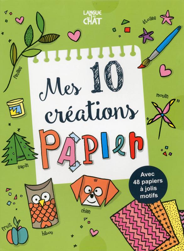 Mes 10 créations de papier