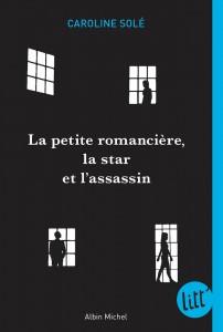 de Caroline Solé, aux éditions Albin Michel
